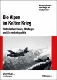 Die Alpen im Kalten Krieg (eBook, PDF)