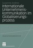 Internationale Unternehmenskommunikation im Globalisierungsprozess (eBook, PDF)