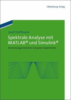 Spektrale Analyse mit MATLAB und Simulink (eBook, PDF) - Hoffmann, Josef
