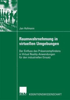 Raumwahrnehmung in virtuellen Umgebungen (eBook, PDF) - Hofmann, Jan
