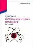 Die Wissenschaftstheorie der Soziologie (eBook, PDF)