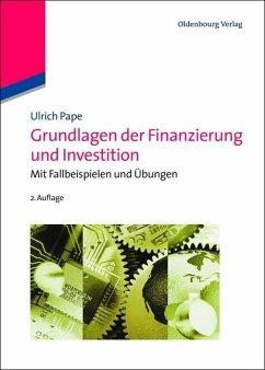 Grundlagen der Finanzierung und Investition (eBook, PDF) - Pape, Ulrich