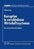Korruption in verschiedenen Wirtschaftssystemen (eBook, PDF)