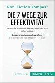 Die 7 Wege zur Effektivität. Zusammenfassung & Analyse des Bestsellers von Stephen R. Covey (eBook, ePUB)
