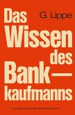 Das Wissen des Bankkaufmanns (eBook, PDF)