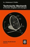 Technische Mechanik in Formeln, Aufgaben und Lösungen (eBook, PDF)