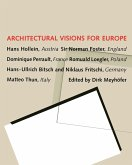 Architectural Visions for Europe (eBook, PDF)