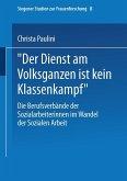"""Der Dienst am Volksganzen ist kein Klassenkampf""""e; (eBook, PDF)"""