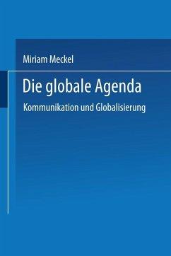 Die globale Agenda (eBook, PDF) - Meckel, Miriam