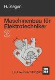 Maschinenbau für Elektrotechniker (eBook, PDF)