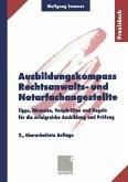 Ausbildungskompass Rechtsanwalts- und Notarfachangestellte (eBook, PDF)