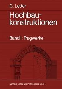 Hochbaukonstruktionen (eBook, PDF) - Leder, Gerhard