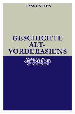 Geschichte Altvorderasiens (eBook, PDF) - Nissen, Hans J.