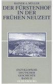 Der Fürstenhof in der Frühen Neuzeit (eBook, PDF)