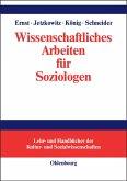 Wissenschaftliches Arbeiten für Soziologen (eBook, PDF)