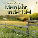 Mein Jahr in der Eifel (Ungekürzt) (MP3-Download)