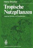 Tropische Nutzpflanzen (eBook, PDF)