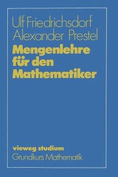 Mengenlehre für den Mathematiker (eBook, PDF) - Friedrichsdorf, Ulf; Prestel, Alexander
