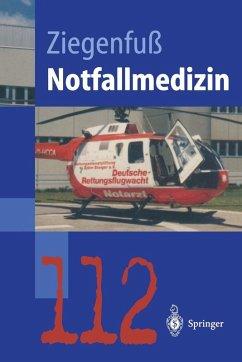 Notfallmedizin (eBook, PDF) - Ziegenfu, Thomas