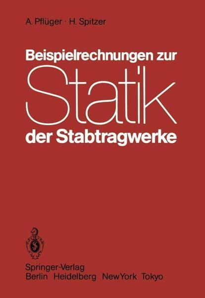 Beispielrechnungen Zur Statik Der Stabtragwerke Ebook Pdf Von A