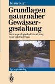 Grundlagen naturnaher Gewässergestaltung (eBook, PDF)