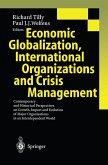 Economic Globalization, International Organizations and Crisis Management (eBook, PDF)