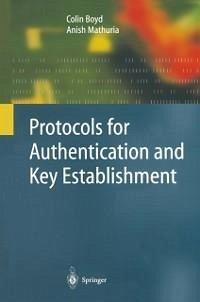Protocols for Authentication and Key Establishment (eBook, PDF) - Boyd, Colin; Mathuria, Anish