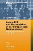Lohnpolitik und Finanzmärkte in der Europäischen Währungsunion (eBook, PDF)