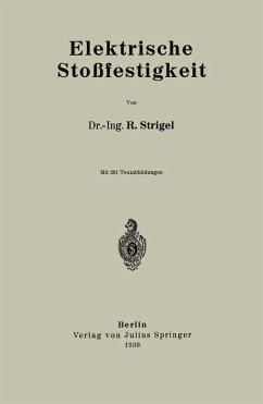 Elektrische Stoßfestigkeit (eBook, PDF) - Strigel, R.
