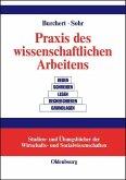 Praxis des wissenschaftlichen Arbeitens (eBook, PDF)