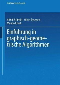 Einführung in graphisch-geometrische Algorithmen (eBook, PDF) - Deussen, Oliver; Kreeb, Marion
