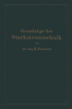 Grundzüge der Starkstromtechnik (eBook, PDF) - Hoerner, Karl