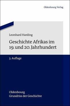 Geschichte Afrikas im 19. und 20. Jahrhundert (eBook, PDF) - Harding, Leonhard