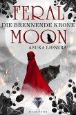Feral Moon 3: Die brennende Krone (eBook, ePUB)
