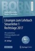 Losungen zum Lehrbuch Steuerlehre 1 Rechtslage 2017 (eBook, PDF)
