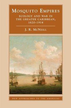 Mosquito Empires (eBook, ePUB) - Mcneill, J. R.