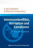 Interessenkonflikte, Korruption und Compliance im Gesundheitswesen (eBook, PDF)