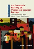 Economic History of Twentieth-Century Europe (eBook, PDF)
