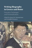 Writing Biography in Greece and Rome (eBook, PDF)