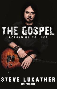 The Gospel According to Luke (eBook, ePUB) - Lukather, Steve; Rees, Paul