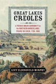 Great Lakes Creoles (eBook, ePUB)