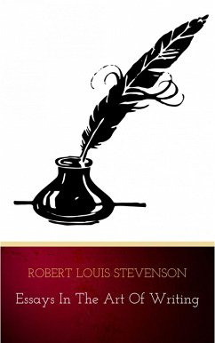 Essays in the Art of Writing (eBook, ePUB) - Stevenson, Robert Louis