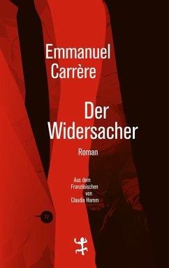 Der Widersacher (eBook, ePUB) - Carrère, Emmanuel