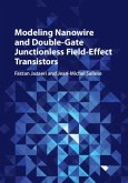 Modeling Nanowire and Double-Gate Junctionless Field-Effect Transistors (eBook, PDF)