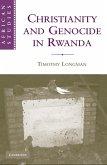 Christianity and Genocide in Rwanda (eBook, ePUB)