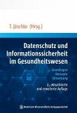 Datenschutz und Informationssicherheit im Gesundheitswesen (eBook, PDF)
