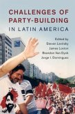 Challenges of Party-Building in Latin America (eBook, PDF)