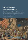 Troy, Carthage and the Victorians (eBook, ePUB)