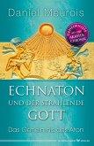 Echnaton und der Strahlende Gott (eBook, ePUB)