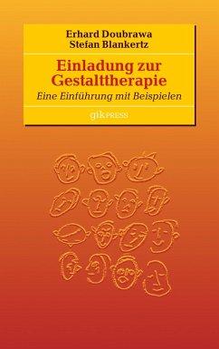 Einladung zur Gestalttherapie (eBook, ePUB)